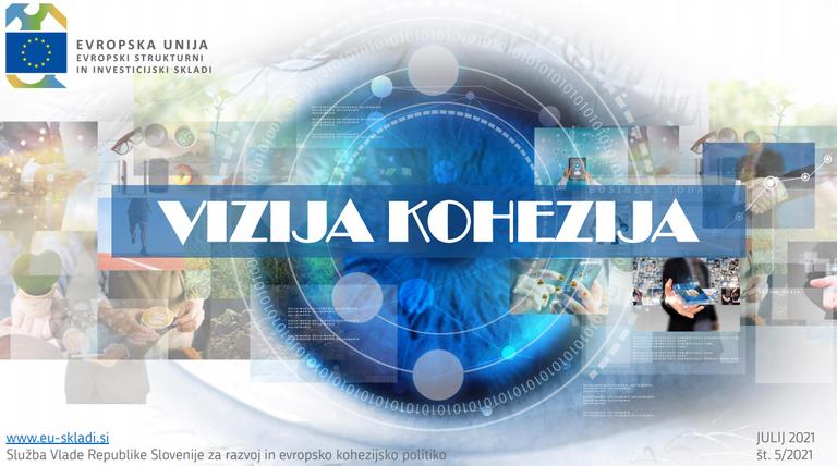 Izšla je nova številka mesečnega e-informatorja Vizija kohezija!