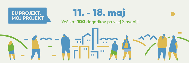 Over 100 events across Slovenia to mark the ''EU Project, My Project 2019'' campaign